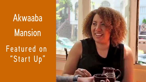 Akwaaba Innkeeper and AAAii member Monique Greenwood featured on the TV show Start Up.